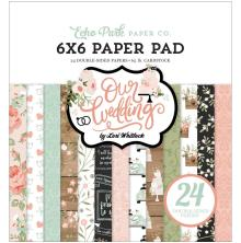 Echo Park Double-Sided Paper Pad 6X6 - Our Wedding