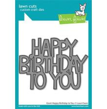 Lawn Fawn Dies - Giant Happy Birthday To You