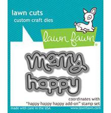 Lawn Fawn Custom Craft Die - Happy Happy Happy Add On
