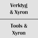 Verktyg & Xyron