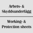 Arbets- & Skyddsunderlägg