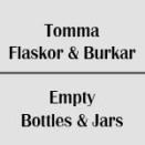 Tomma Flaskor / Burkar