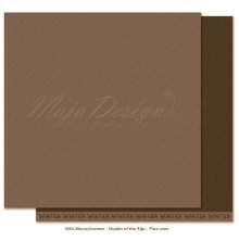 Maja Design Monochromes 12X12 Shades of the Alps - Pine cone